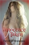 Innocence Taken: A Billionaire BDSM Erotic Romance