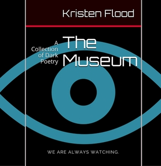 The Museum: A Collection of Dark Poetry