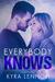 Everybody Knows by Kyra Lennon