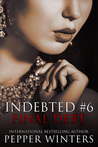 Final Debt (Indebted, #6)