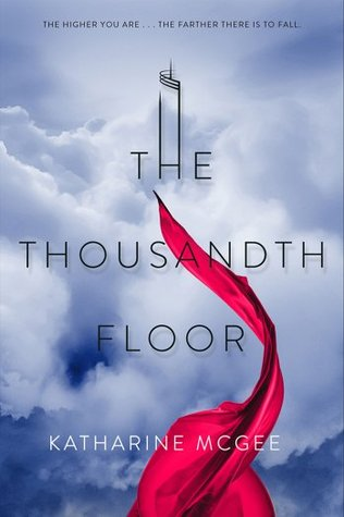 The Thousandth Floor The Thousandth Floor 1 By