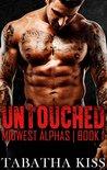 UNTOUCHED (Midwest Alphas) (Book 1)