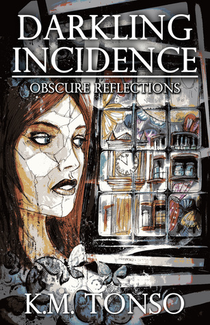 Darkling Incidence by K.M. Tonso