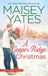 A Copper Ridge Christmas (Copper Ridge #3.4)
