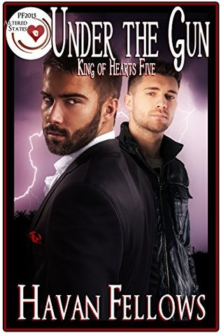 Under the Gun: King of Hearts Five (Pulp Friction 2015: Altered States Book 18)