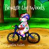 Beware the Woods