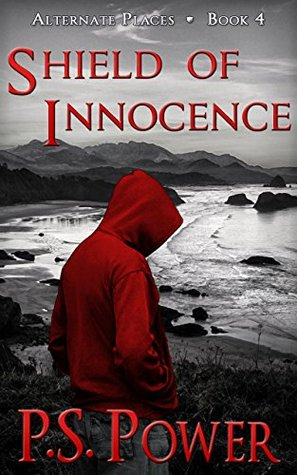 Shield of Innocence (Alternate Places Book 4)