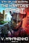 The Kartoss Gambit (The Way of the Shaman #2)