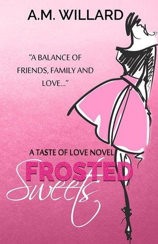 Frosted Sweets (A Taste of Love #1)