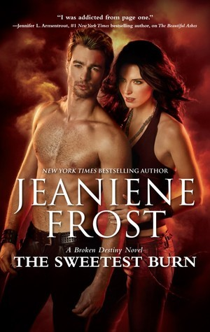 The Sweetest Burn (Broken Destiny #2)