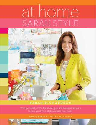 Sarah Style at Home by Sarah Richardson