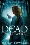 Dead in the Water (Gemini #1)