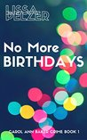 No More Birthdays