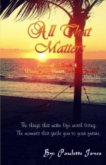All That Matters by Paulette L. Jones