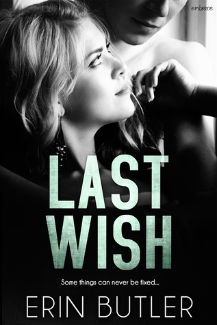 Last Wish (Remembering Kyle, #2)