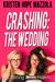 Crashing: The Wedding - Cal...
