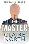 The Master: Gameshouse Novella 3