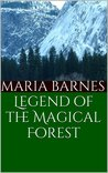 Legend of the Magical Forest