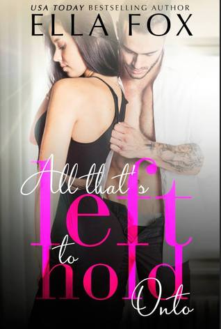 https://www.goodreads.com/book/show/27161098-all-that-s-left-to-hold-onto