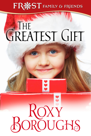 {Excerpt} The Greatest Gift by Roxy Boroughs (with Giveaway)