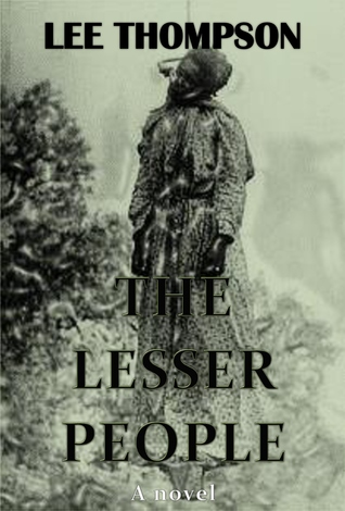 The Lesser People by Lee  Thompson