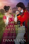 The Colonels Timely Bride