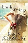 A Brush of Wings (Angels Walking, #3)