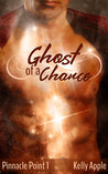 Ghost of a Chance (Pinnacle Point, #1)