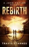 Rebirth (John Taylor #1)