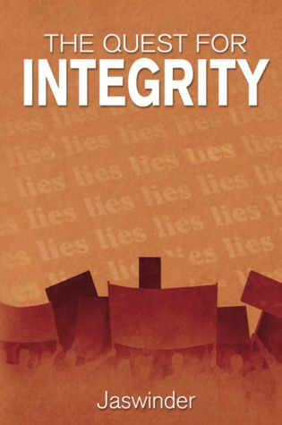 The Quest for Integrity