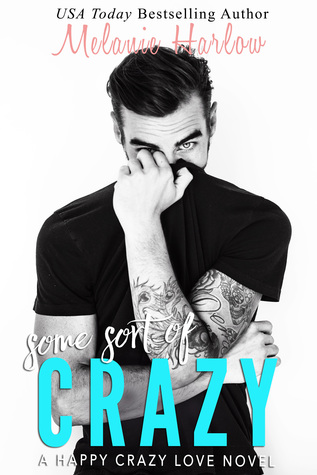 Some Sort of Crazy (Happy Crazy Love, #2)