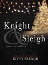 Knight & Sleigh (Knight, #2.5)