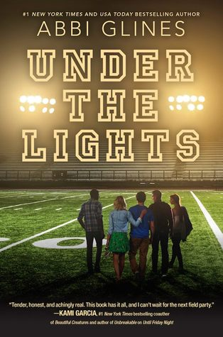 Under the Lights (Field Party #2) by Abbi Glines