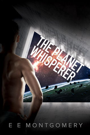 Release Day Review: The Planet Whisperer by E.E. Montgomery