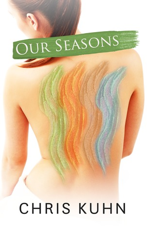 Our Seasons by Chris Kuhn