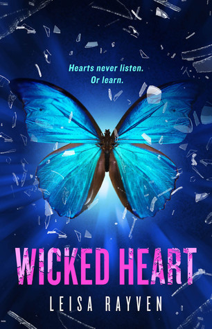 Wicked Heart (Starcrossed #3) - Leisa Rayven