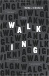 Walking: A Novella