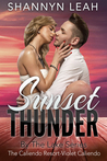 Sunset Thunder (The Caliendo Resort #1; By The Lake #6)