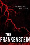 High School Horror: Teen Frankenstein