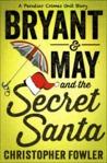 Bryant & May and the Secret Santa (Bryant & May, #11.5)
