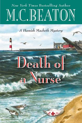 Death of a Nurse (Hamish Macbeth #31) - M.C. Beaton