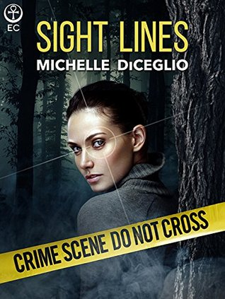Sight Lines by Michelle DiCeglio