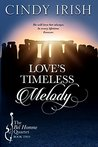 Love's Timeless Melody (The Bel Homme Quartet #2)