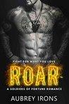 Roar (Military Bad Boy Billionaire Romance)