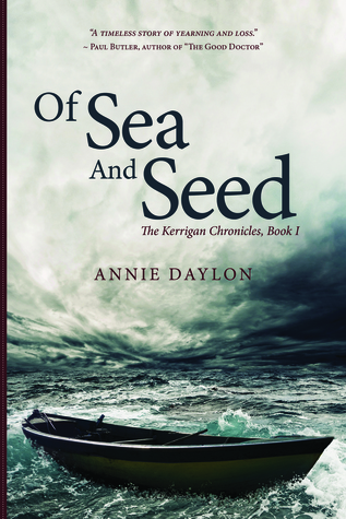 Of Sea and Seed by Annie Daylon