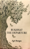 Rukhsat The Departure