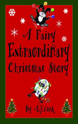 A Fairy Extraordinary Christmas Story