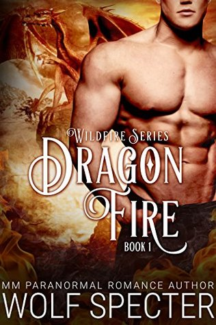 Dragon Fire (Wildfire #1)
