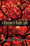 A Blossom of Bright Light (Jimmy Vega Mystery, #2)