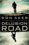 Delusion Road